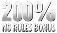 200% No Rules Bonus