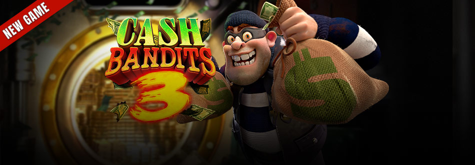 Cash Bandits 3 Game